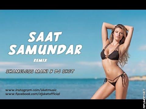 Saat Samundar (Remix) DJ SKET_ApuWap.Net.mp3