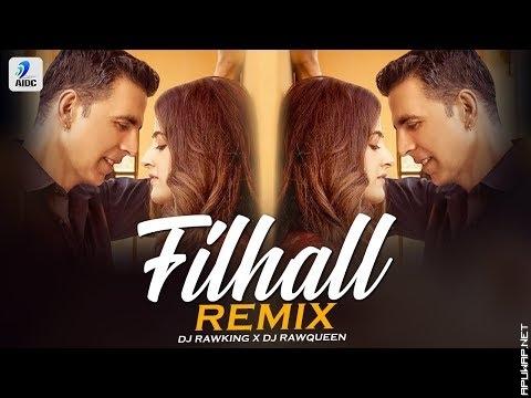 FILHALL Song (Remix) | DJ Rawking X DJ Rawqueen_ApuWap.Net.mp3