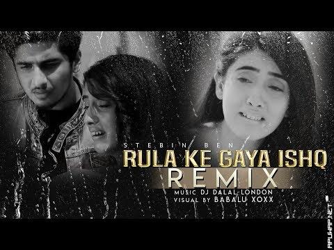 Rula Ke Gaya Ishq Tera | Future Bass Remix | Dj Dalal_ApuWap.Net.mp3