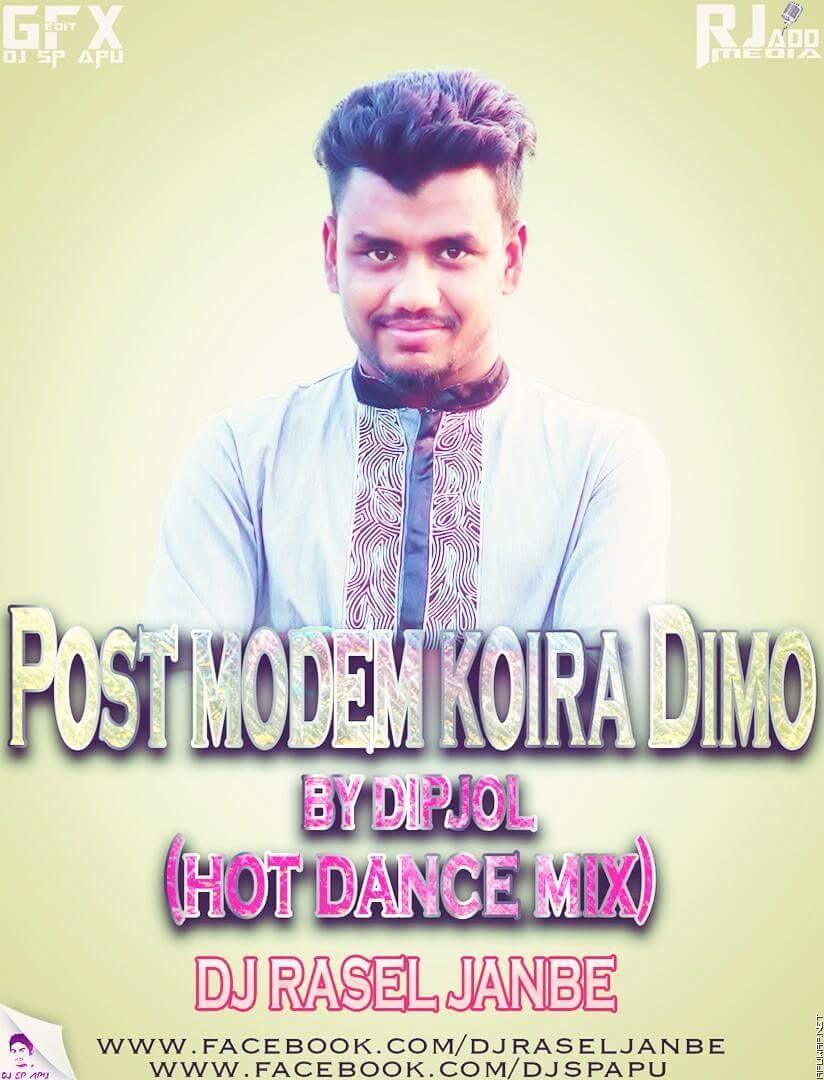 Post Modem Koira Dimo By DipjoL (MataL Dance Mix) DJ RASEL JANBE [ApuWap.Net].mp3