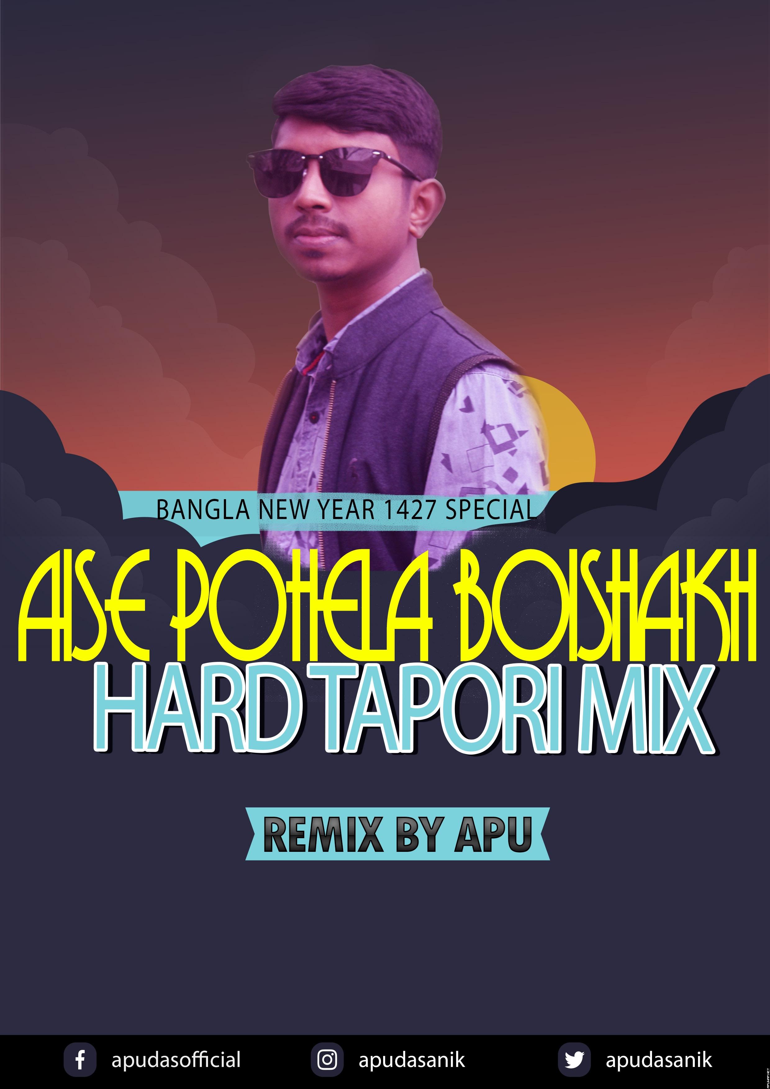 Aise Pohela Boishakh -Hard Tapori Mix By Apu.mp3