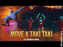 Move x Taki Taki (DJ Goddess Remix) | Raftaar| DJ Snake| Selena Gomez| Cardi B| Ozuna.mp3