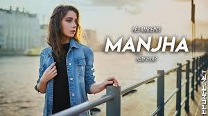 MANJHA Remix KSW Jay Guldekar Vishal Mishra Aayush Sharma Saiee M Manjrekar Latest 2020.mp3