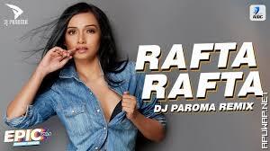 Rafta Rafta (Remix) | DJ Paroma | Dharmendra | Rekha | Kishore Kumar.mp3