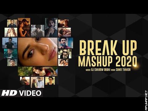 Breakup Mashup 2020 | DJ Shadow Dubai.mp3