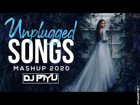 Unplugged Mashup Punjabi Songs 2020 - Dj Piyu | B - Praak & Jaani Songs | Hindi Cover Songs Mashup.mp3