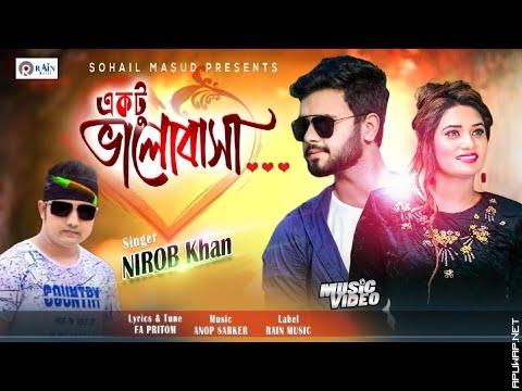 Ekto Valobasa || একটু ভালোবাসা || Nirob Khan || Official Music.mp3
