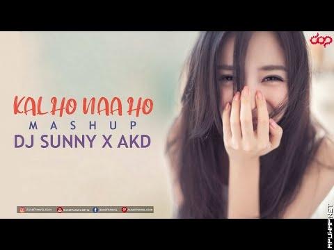 Kal Ho Naa Ho (Mashup) - DJ Sunny x AKD_[ApuWap.Net].mp3