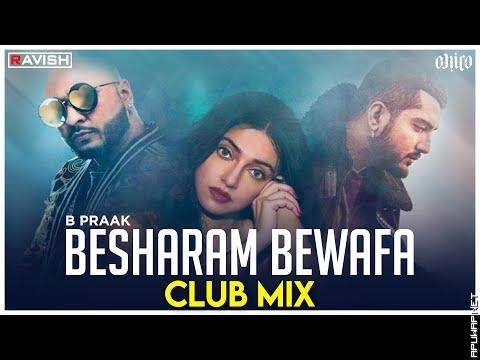 Besharam Bewaffa Song | Club Mix | B Praak, Jaani | DJ Ravish & DJ Chico.mp3