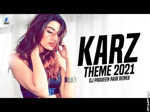 Karz Theme 2021 (Remix) | DJ Praveen Nair.mp3
