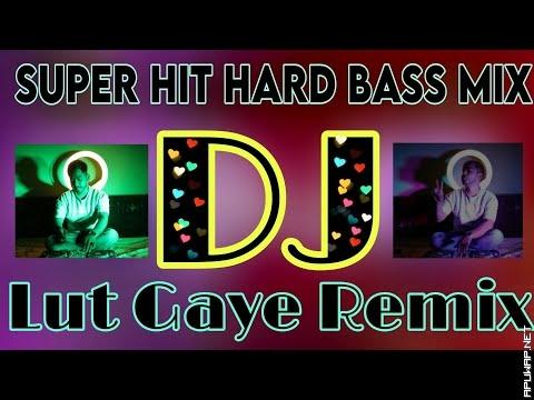 Lut Gaye Super Hit Hard Bass Mix DJ Akter.mp3