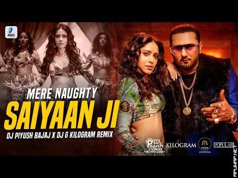 Saiyaan Ji (Remix) | DJ Piyush Bajaj X DJG Kilogram_ApuWap.Net.mp3