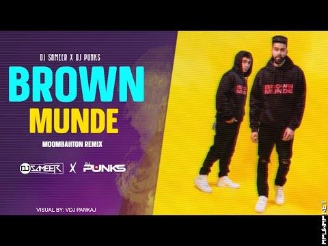 Brown Munde (Remix) | DJ Sameer & DJ Punks Remix_ApuWap.Net.mp3
