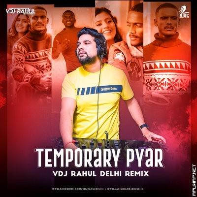Temporary Pyar (Remix) - Kaka - VDJ RahulTemporary Pyar (Remix) - Kaka - VDJ Rahul_ApuWap.Net.mp3