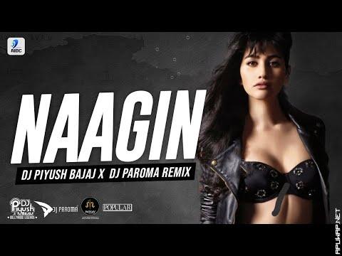 Naagin (Remix) | DJ Piyush Bajaj X DJ Paroma_ApuWap.Net.mp3