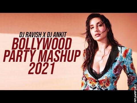 Bollywood Party Mashup 2021  DJ Ravish x DJ Ankit  Nonstop Dance Songs.mp3