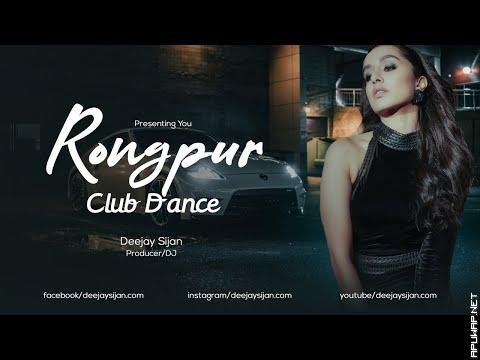 Rongpur Club Dance Deejay Sijan 2021.mp3
